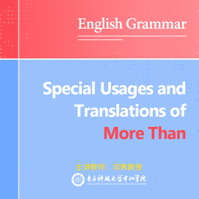 English Grammar-Special Usages and Translations of More Than